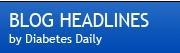 Blog Headlines by Diabetes Daily